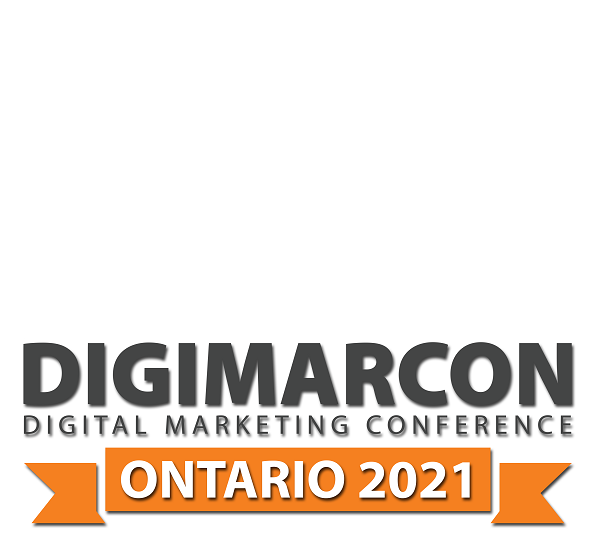 DigiMarCon Ontario 2021 – Digital Marketing Conference & Exhibition