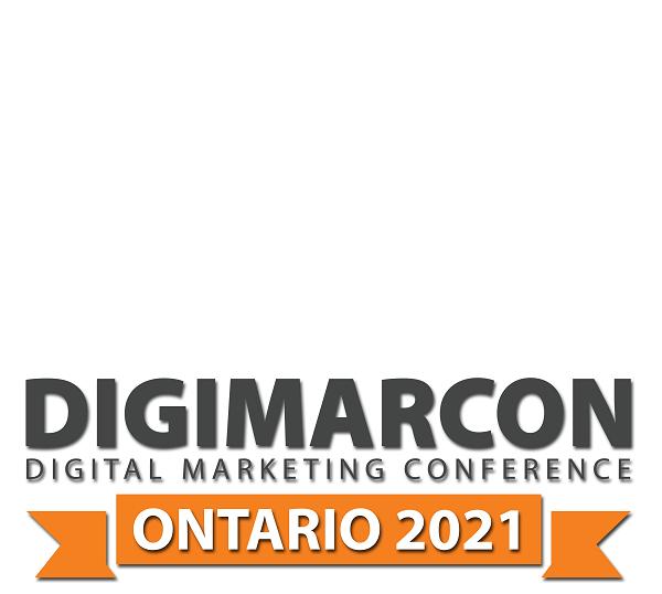 DigiMarCon Ontario 2021 – Digital Marketing Conference & Exhibition